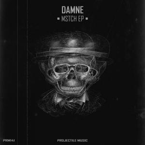 DAMNE - Mstch EP