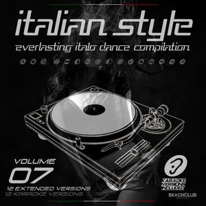 VARIOUS - Italian Style Everlasting Italo Dance Compilation Vol 7