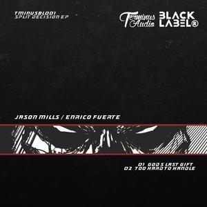 ENRICO FUERTE/JASON MILLS - Split Decision EP