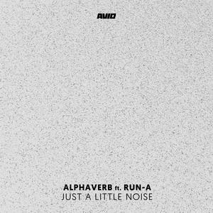ALPHAVERB - Just A Little Noise