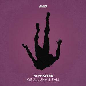 ALPHAVERB - We All Shall Fall