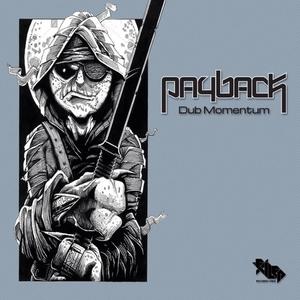 PAYBACK - Dub Momentum