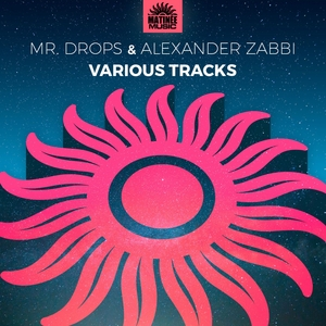 MR DROPS/ALEXANDER ZABBI - Various Tracks