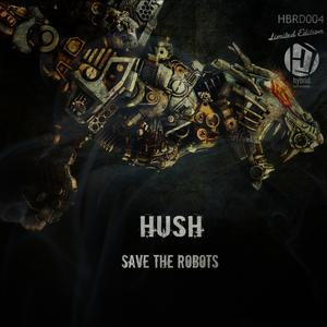 HUSH - Save The Robots