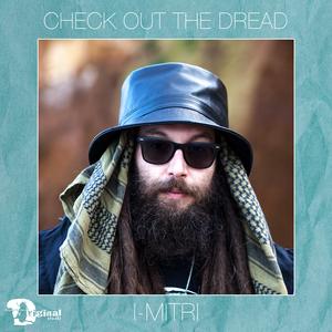 I-MITRI - Check Out The Dread