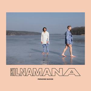 KILNAMANA - Paradise Suicide
