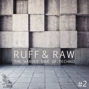 VARIOUS - Ruff & Raw Vol 2 - The Harder Side Of Techno