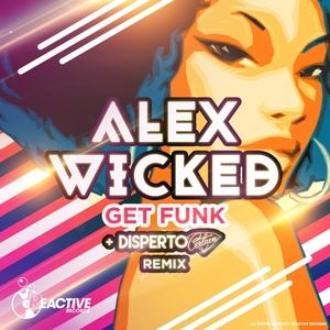 ALEX WICKED - Get Funk