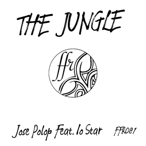 JOSE POLOP feat IO STAR - The Jungle