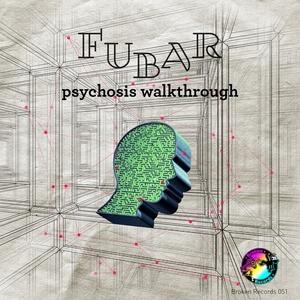 FUBAR - Psychosis Walkthrough