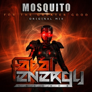 MOSQUITO - For The Greater Good