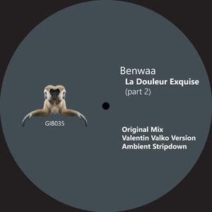 BENWAA - La Douleur Exquise (Part 2)