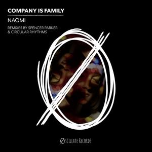 COMPANY IS FAMILY - Naomi