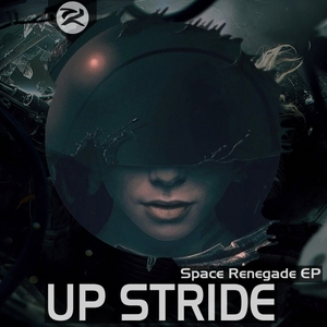 UP STRIDE - Space Renegade EP
