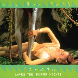 BIG BEN TRIBE - Tarzan Loves The Summer Nights