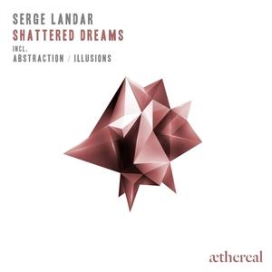 SERGE LANDAR - Shattered Dreams