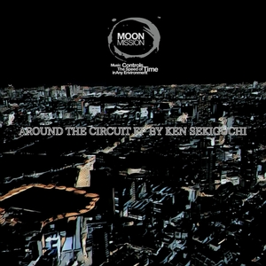 KEN SEKIGUCHI - Around The Circuit EP