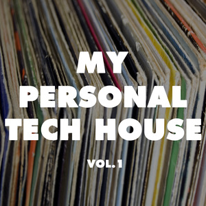 VARIOUS - My Personal Tech House Vol 1