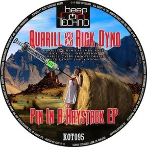 QUARILL & RICK DYNO - Pin In A Haystack EP