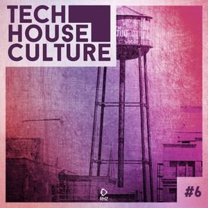 VARIOUS - Tech House Culture #6
