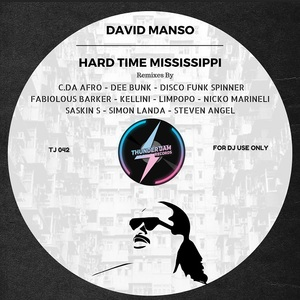 DAVID MANSO - Hard Time Mississippi (remixes)
