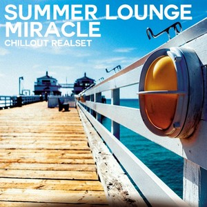VARIOUS - Summer Lounge Miracle