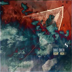 DAVE OWEN - Ridin' High EP