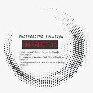 UNDERGROUND SOLUTION - Unheard Cuts EP
