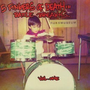 PAUL NICE - Five Fingers Of Death Battle Breaks Vol 1