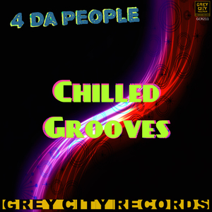 4 DA PEOPLE - Chilled Grooves (2017 Mix)