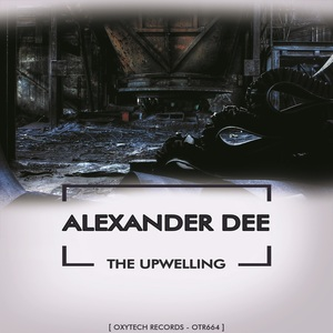 ALEXANDER DEE - The Upwelling
