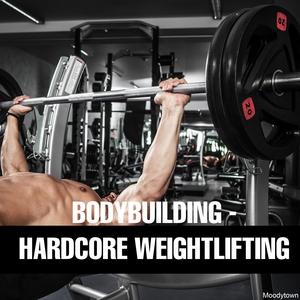 VARIOUS - Bodybuilding: Hardcore Weightlifting