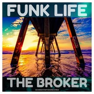THE BROKER - Funk Life