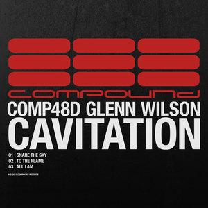 GLENN WILSON - Cavitation