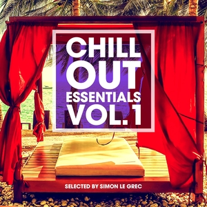 VARIOUS - Chillout Essentials Vol 1 (Selected By Simon Le Grec)