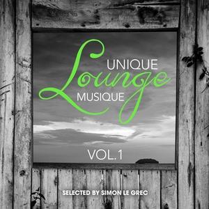 VARIOUS - Unique Lounge Musique Vol 1