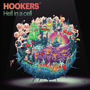 HOOKERS/FAGIN'S REJECT/UKA UKA - Hell In A Cell