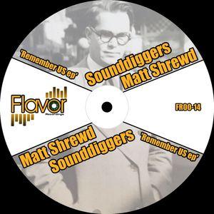 MATT SHREWD & SOUNDDIGGERS - Remember Us EP
