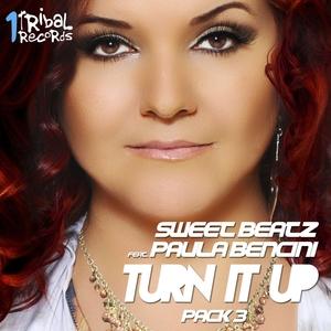 SWEET BEATZ feat PAULA BENCINI - Turn It Up (Tribal Remixes)