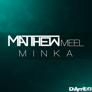 MATTHEW MEEL - Minka
