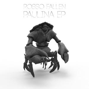 ROSSO FALLEN - Paulina EP