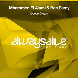 MHAMMED EL ALAMI & BEN SAMY - Ocean Dream