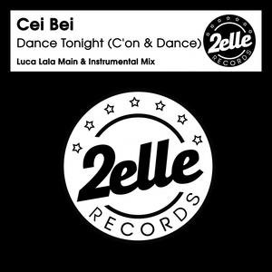 CEI BEI - Dance Tonight (C'on & Dance)