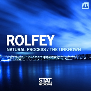 ROLFEY - Natural Process/The Unknown