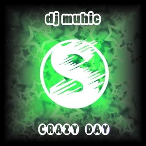 DJ MUHIK - Crazy Day