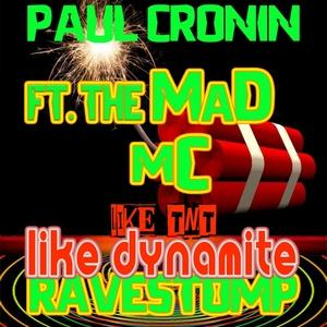 PAUL CRONIN - Like TnT Like Dynamite