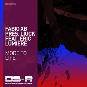 FABIO XB present LIUCK feat ERIC LUMIERE - More To Life