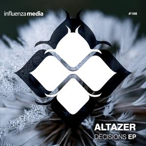 ALTAZER feat BRIMA - Decisions EP
