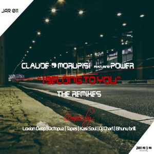 CLAUDE-9 MORUPISI feat POWER - I Belong To You (The Remixes)