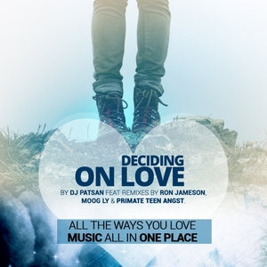 DJ PATSAN - Deciding On Love
